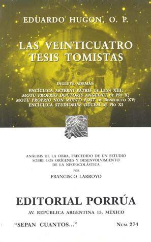 # 274. LAS VEINTICUATRO TESIS TOMISTAS