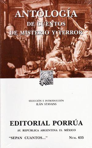 # 635. ANTOLOGIA DE CUENTOS DE MISTERIO Y TERROR