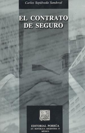 CONTRATO DE SEGURO, EL