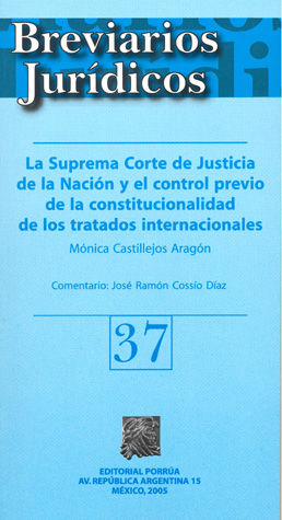 BREVIARIOS JURIDICOS NUM 37 LA SUPREMA CORTE DE JUSTICIA DE LA NACION