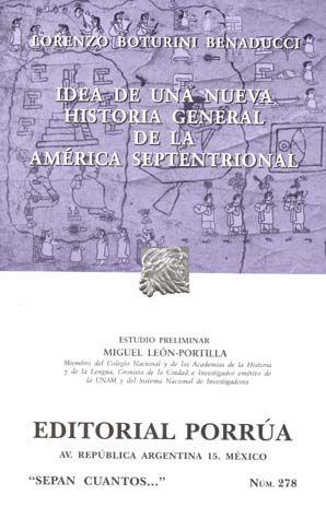# 278. IDEA DE UNA NUEVA HISTORIA GENERAL DE LA AMERICA SEPTENTRIONAL