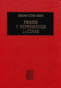 FRASES Y EXPRESIONES LATINAS / 3 ED. / PD.