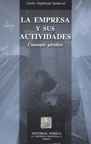 EMPRESA Y SUS ACTIVIDADES, LA / CONCEPTO JURIDICO.