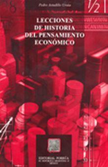 LECCIONES DE HISTORIA DEL PENSAMIENTO ECONOMICO