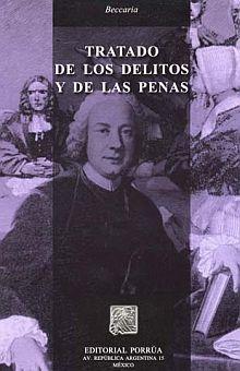 TRATADO DE LOS DELITOS Y DE LAS PENAS