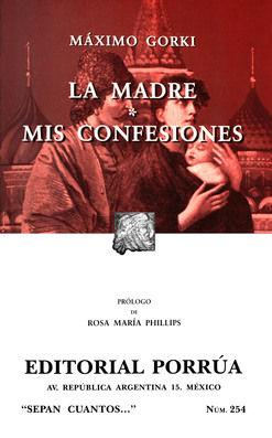 # 254. LA MADRE / MIS CONFESIONES