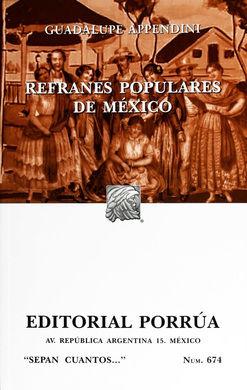 # 674. REFRANES POPULARES DE MEXICO
