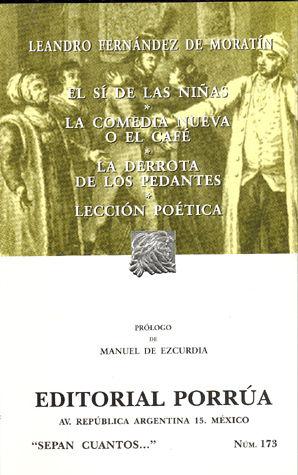 # 173. EL SI DE LAS NIÑAS / LA COMEDIA NUEVA O EL CAFE