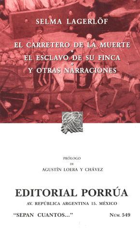 # 549. EL CARRETERO DE LA MUERTE / EL ESCLAVO DE SU FINCA
