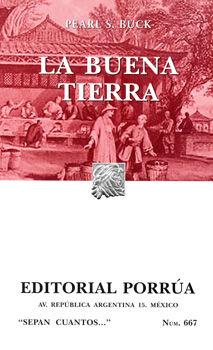 # 667. LA BUENA TIERRA