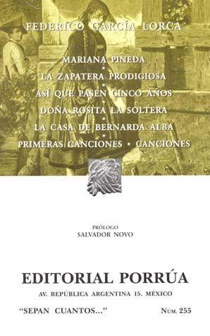 # 255. MARIANA PINEDA / LA ZAPATERA PRODIGIOSA / ASI QUE PASEN CINCO AÑOS / 27 ED.