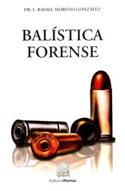 BALISTICA FORENSE / 15 ED.