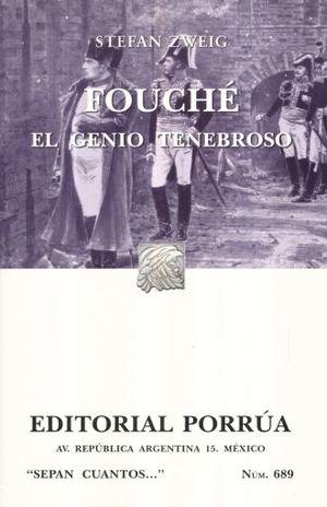 # 689. FOUCHE / EL GENIO TENEBROSO