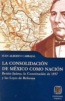 CONSOLIDACION DE MEXICO COMO NACION, LA