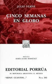 # 183. CINCO SEMANAS EN GLOBO