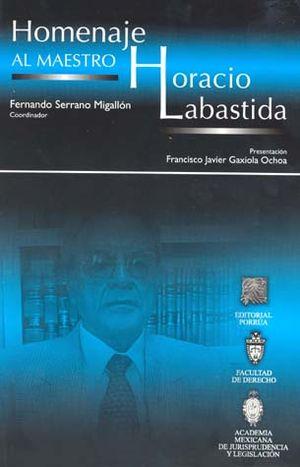HOMENAJE AL MAESTRO HORACIO LABASTIDA