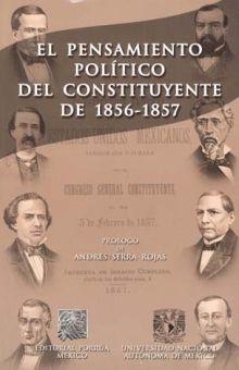 PENSAMIENTO POLITICO DEL CONSTITUYENTE DE 1856-1857, EL / 2 ED.