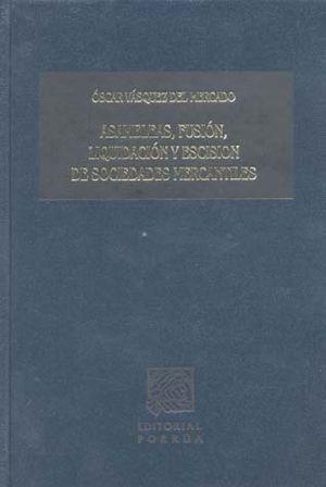 ASAMBLEAS FUSION LIQUIDACION Y ESCISION DE SOCIEDADES MERCANTILES / PD.