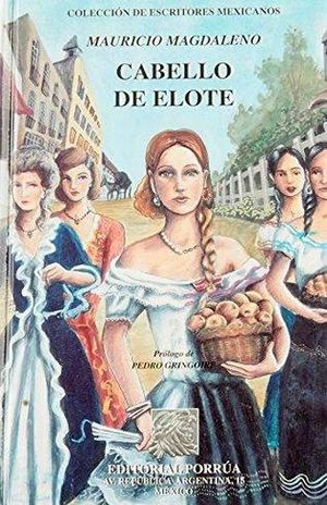 CABELLO DE ELOTE / PD.