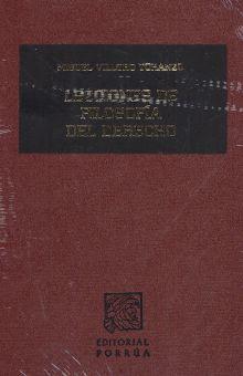 LECCIONES DE FILOSOFIA DEL DERECHO. EL PROCESO DE LA RAZON Y EL DERECHO / 6 ED. / PD.