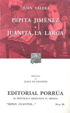 # 56. PEPITA JIMENEZ Y JUANITA LA LARGA
