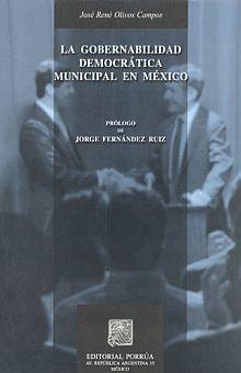 GOBERNABILIDAD DEMOCRATICA MUNICIPAL EN MEXICO, LA