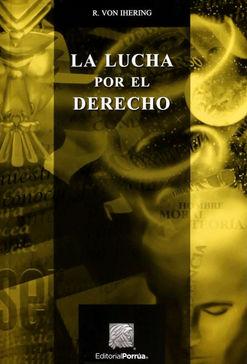 LUCHA POR EL DERECHO, LA / 6 ED.
