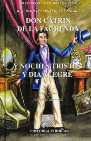 DON CATRIN DE LA FACHENDA Y NOCHES TRISTES Y DIA ALEGRE / PD.