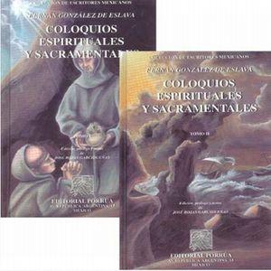 COLOQUIOS ESPIRITUALES Y SACRAMENTALES / 2 TOMOS / PD.