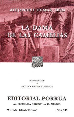 # 349. LA DAMA DE LAS CAMELIAS