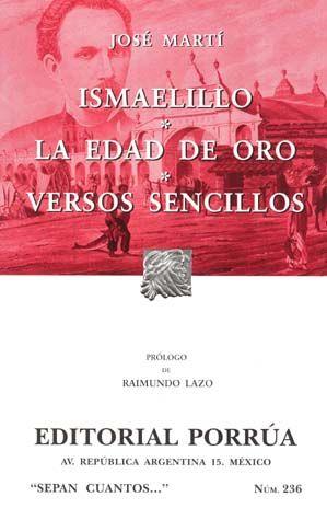# 236. ISMAELILLO / LA EDAD DE ORO / VERSOS SENCILLOS