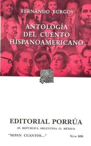 # 606. ANTOLOGIA DEL CUENTO HISPANOAMERICANO