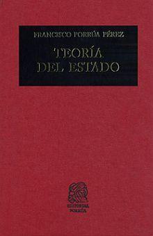 TEORIA DEL ESTADO / 40 ED. / PD.