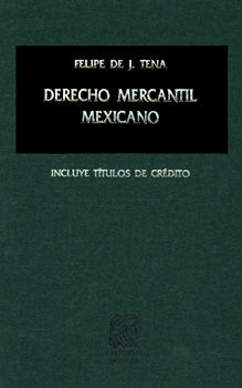 DERECHO MERCANTIL MEXICANO / 22 ED. / PD.