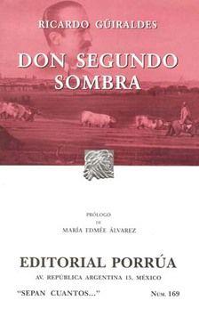 # 169. DON SEGUNDO SOMBRA