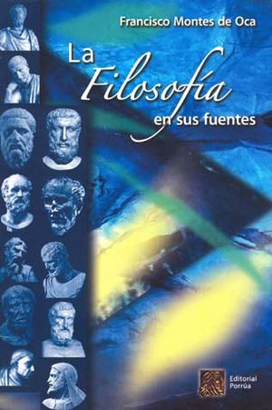 FILOSOFIA EN SUS FUENTES, LA / 6 ED.