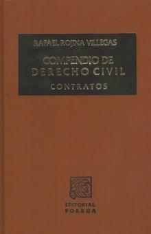 COMPENDIO DE DERECHO CIVIL / TOMO IV. CONTRATOS / PD