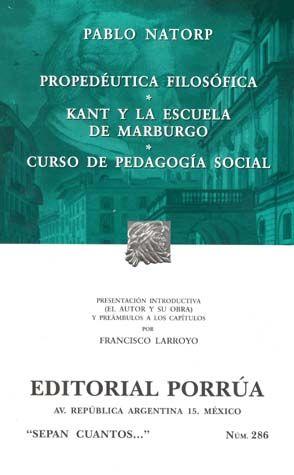 # 286. PROPEDEUTICA FILOSOFICA / KANT Y LA ESCUELA DE MARBURGO