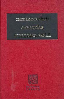 GARANTIAS Y PROCESO PENAL 12 / ED