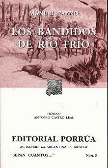 # 3. LOS BANDIDOS DE RIO FRIO