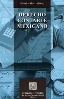 DERECHO CONTABLE MEXICANO / 7 ED.