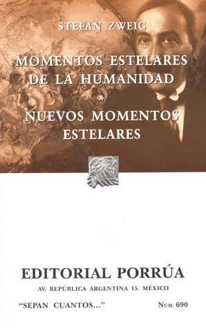 # 690. MOMENTOS ESTELARES DE LA HUMANIDAD / NUEVOS MOMENTOS ESTELARES