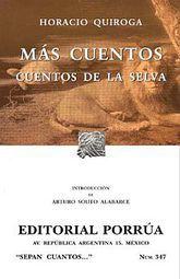 # 347. MAS CUENTOS / CUENTOS DE LA SELVA