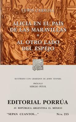 # 215. ALICIA EN EL PAIS DE LAS MARAVILLAS / AL OTRO LADO DEL ESPEJO