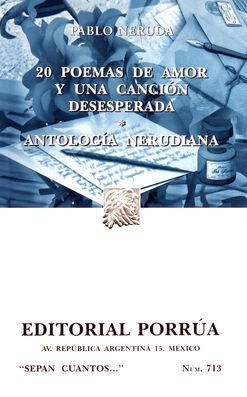 # 713. 20 POEMAS DE AMOR Y UNA CANCION DESESPERADA