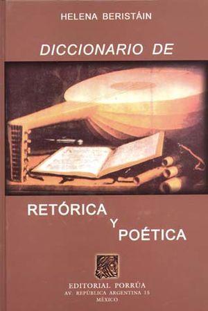 DICCIONARIO DE RETORICA Y POETICA / 9 ED. / PD.