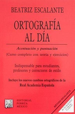 ORTOGRAFIA AL DIA. ACENTUACION Y PUNTUACION / 6 ED.