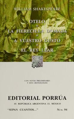 # 94. OTELO / LA FIERECILLA DOMADA / EL REY LEAR