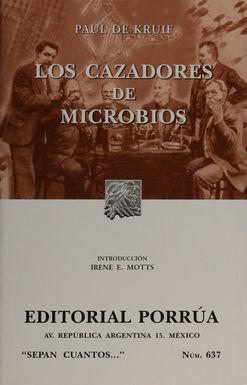 # 637. LOS CAZADORES DE MICROBIOS
