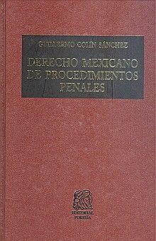 DERECHO MEXICANO DE PROCEDIMIENTOS PENALES / 19 ED. / PD.
